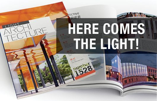 THE NEW EDITION OF LIGHT ARCHITECTURE MAGAZINE